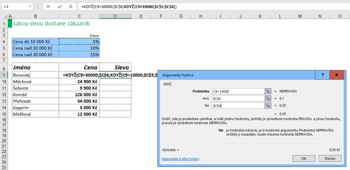 Zadání argumentů funkce KDYŽ vMicrosoft Excel