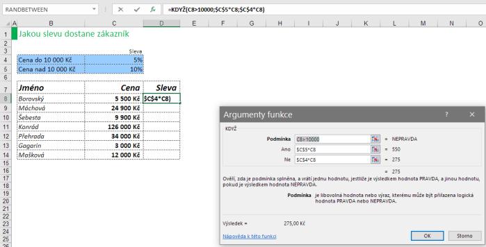 Použití vzorce jako argumentu ve funkci KDYŽ vMicrosoft Excel