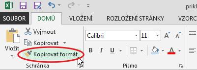 Kopírování formátu vMicrosoft Excel